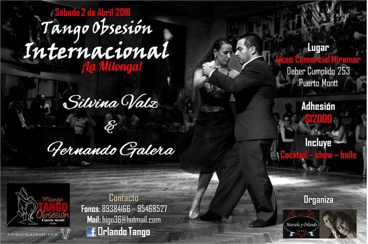 Afiche promocional de la Milonga Tango Obsesión Internacional en Liceo Comercial Miramar, el 2 de Abril 2016 con la exhibición de Silvina Valz y Fernando Galera.