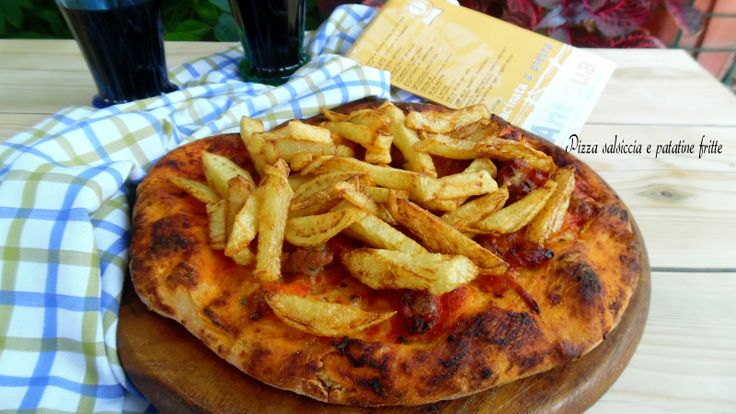 Pizza+salsiccia+e+patatine+fritte
