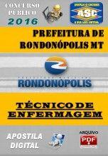 Apostila Digital Concurso Prefeitura de Rondonopolis MT Tecnico de Enfermagem 2016