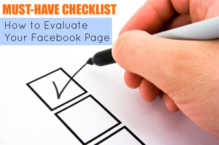Must-Have CHECKLIST: How to Evaluate Your Facebook Page