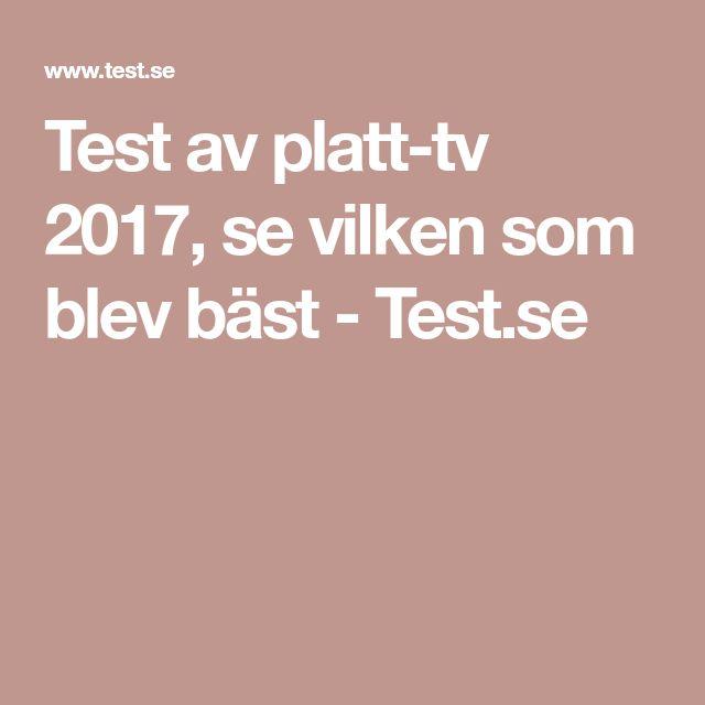 Test av platt-tv 2017, se vilken som blev bäst - Test.se