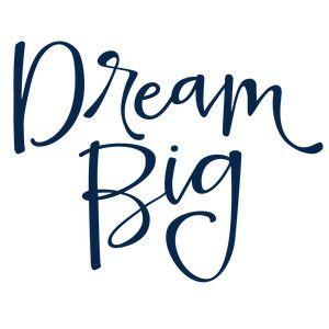Silhouette Design Store - View Design #119573: dream big phrase