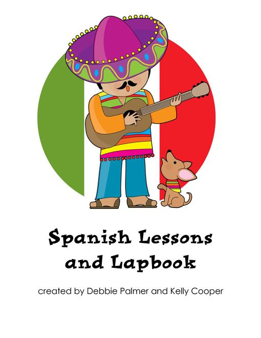 Huge, free downloadable PDF for Spanish Lapbook/Interactive Spanish Notebook with Spanish Basics