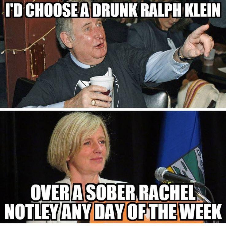 Ralph Klein over Rachel Notley