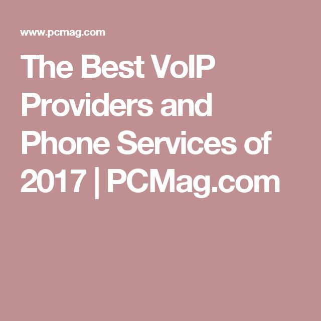 The Best VoIP Providers and Phone Services of 2017 | PCMag.com