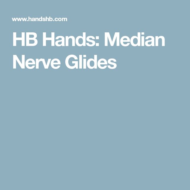 HB Hands: Median Nerve Glides