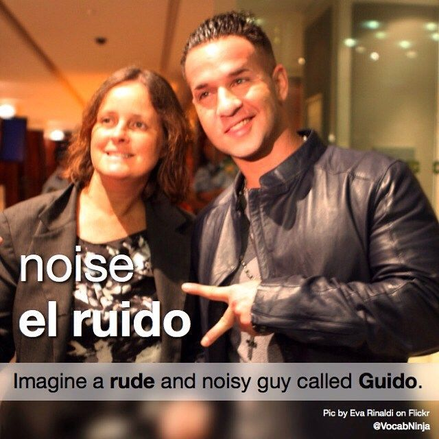 "noise  el ruido 1️⃣ Imagine a «rude» and  noisy guy called «Guido». ℹ️ The guy pictured is Michael Sorrentino, also known by his nickname The Situation from MTV reality show Jersey Shore. Apparently he's a self-proclaimed «Guido», a slang term for working-class urban Italian Americans.  ""Much ado about nothing."" (""Lots of noise & few nuts."") - ""Mucho ruido y pocas nueces."" - #Spanish #WOTD #wordoftheday #noise #ruido #rude #Guido #vocabulary #vocab #español #hint #mem #mnemonic"