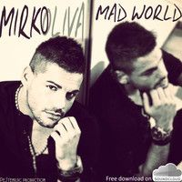 ascolta Mad World by Mirko Oliva on SoundCloud