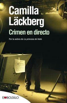 crimen en directo-camilla lackberg-9788415140399