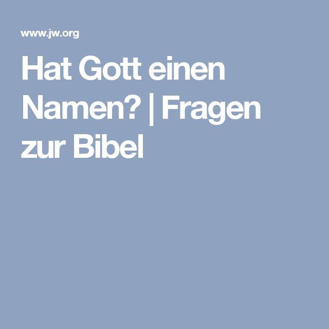 Hat Gott einen Namen? | Fragen zur Bibel
