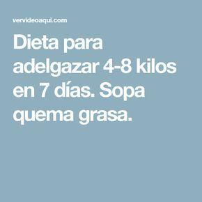 Dieta para adelgazar 4-8 kilos en 7 días. Sopa quema grasa. #dietasparaadelgazar