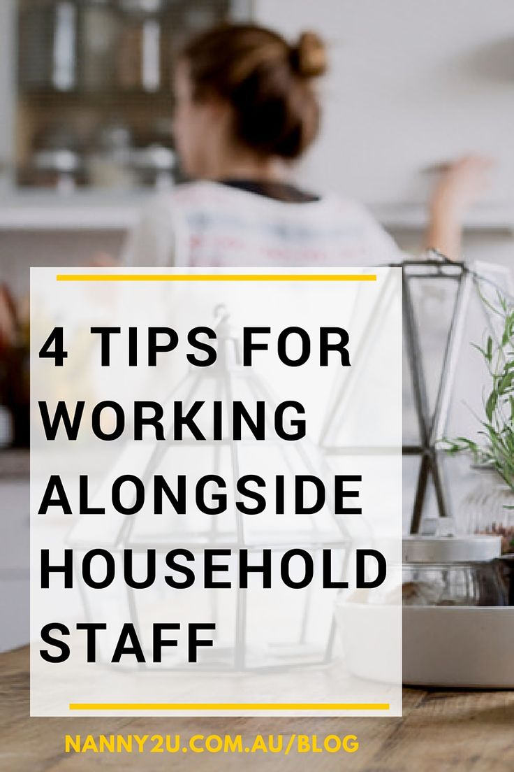 best ideas about nanny agencies live in nanny working in a household environment can be isolating here s 4 tips for working alongside household staff if you get the chance to offset that limitation