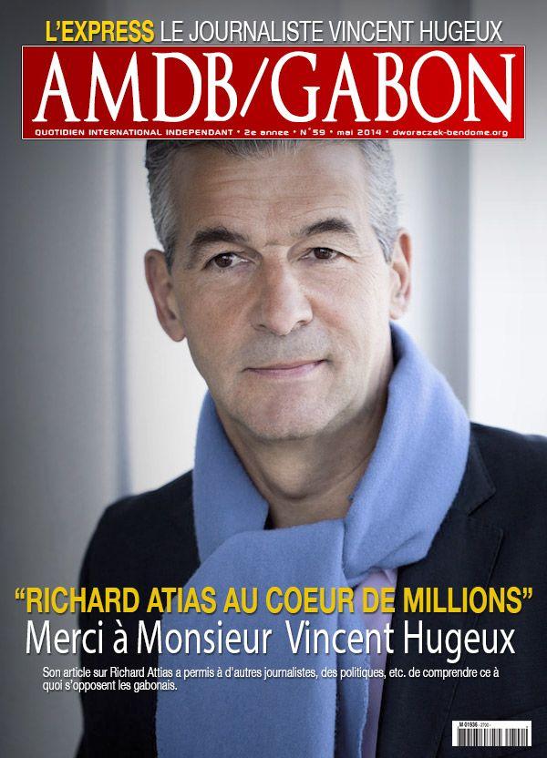 Gabon- NYFA2014 : Vincent Hugeux, l'homme qui a mis furax Richard Attias