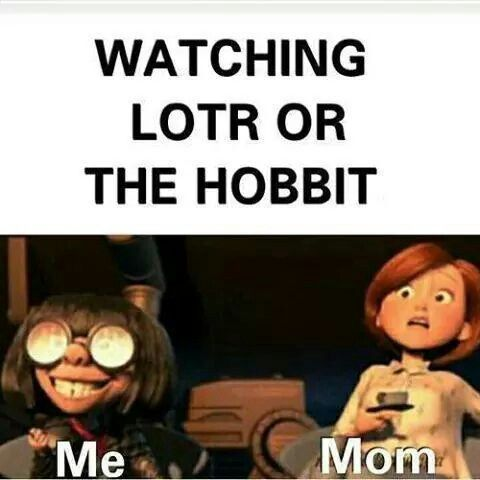 Yeah, at the first time... but after all these years watching she loves LOTR just like me :D or maybe a bit less (orcs)...