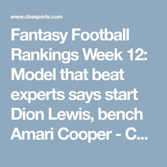 Fantasy Football Rankings Week 12: Model that beat experts says start Dion Lewis, bench Amari Cooper - CBSSports.com