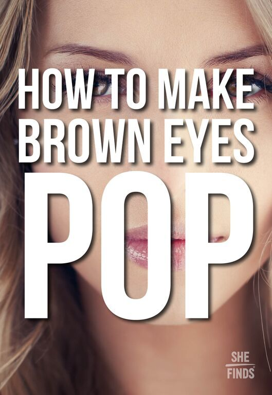 How to make your brown eyes stand out
