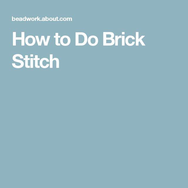 How to Do Brick Stitch