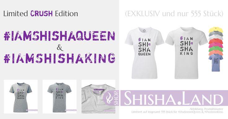 NEU !!! Und ab sofort lieferbar !!! Sichere die noch heute eins der begehrten T-Shirts aus dieser Serie CRUSH und zeige allen anderen, Du bist KING oder QUEEN in Sachen SHISHA. Die zweite Limited Edition im Shisha.Land Die T-Shirts der limitierten Serie #IAmShishaQueen & #IAmShishaKing | CRUSH #Neu #Shisha #Hookah #TShirt #Exklusiv #LimitedEdition ##ShopShishaLand #Crush