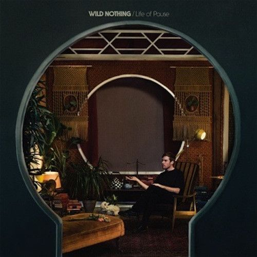 Wild Nothing - Life of Pause Vinyl Record