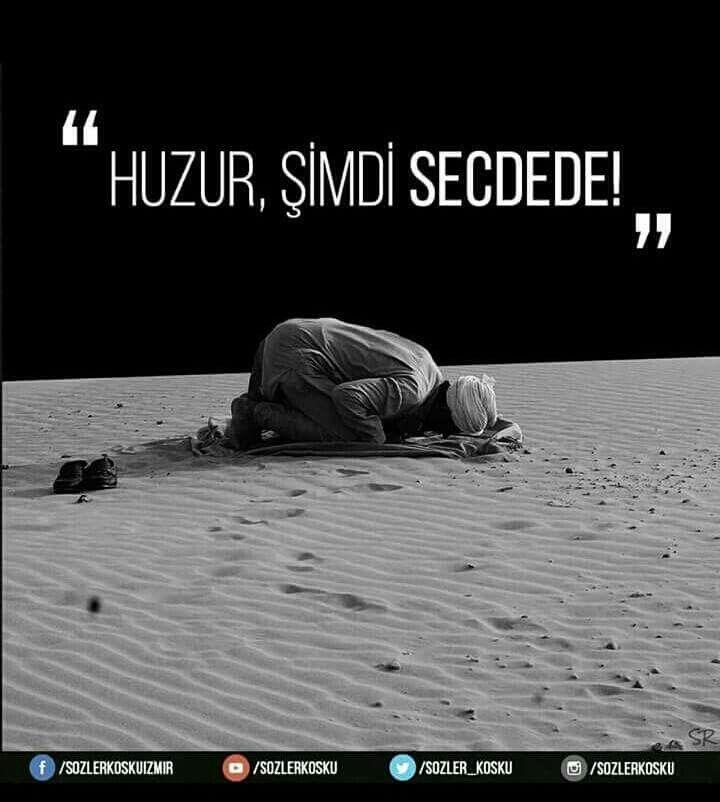 #huzur #secde #aşk #Allah #sözlerköşkü