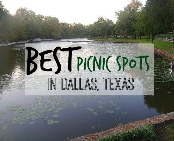 The Best Picnic Spots in Dallas Tx #travel