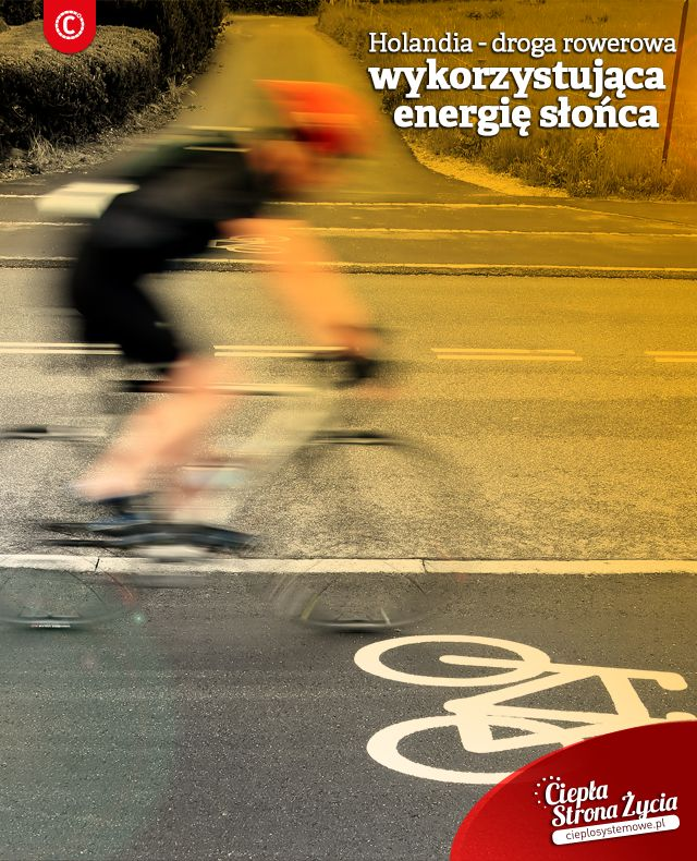 Czy wiecie, że w Holandii powstała pierwsza solarna droga rowerowa? Wykonana jest z solidnego materiału, pokrytego powłoką antypoślizgową po której bez problemu mogą jeździć rowery. Jej zewnętrzna warstwa jest tak skonstruowana, by deszcz mógł ją oczyścić. Ścieżka oprócz paneli słonecznych ma zamontowane elementy grzewcze, które rozpuszczają śnieg i lód w zimie. Dzięki temu może w pełni chłonąć energię słoneczną o każdej porze roku. Gdyby miała ona długość 100 metrów mogłaby zasilać trzy…