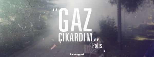Just farted  -police.  #Occupygezi memories by Oğuzcan Pelit, via Behance