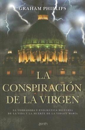 CONSPIRACION DE LA VIRGEN  GRAHAM PHILLIPS  SIGMARLIBROS