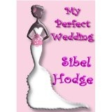 My Perfect Wedding (Romantic Comedy) (Helen Grey Series Book 2) (Kindle Edition)By Sibel Hodge
