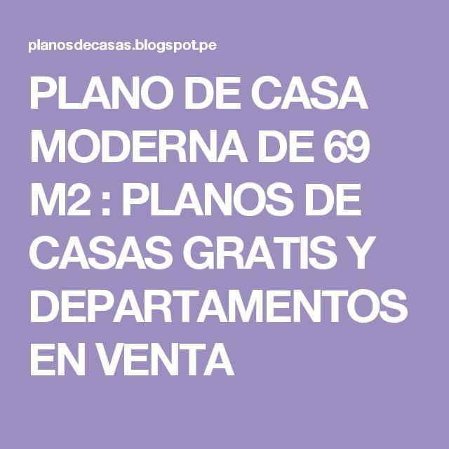 PLANO DE CASA MODERNA DE 69 M2 : PLANOS DE CASAS GRATIS Y DEPARTAMENTOS EN VENTA