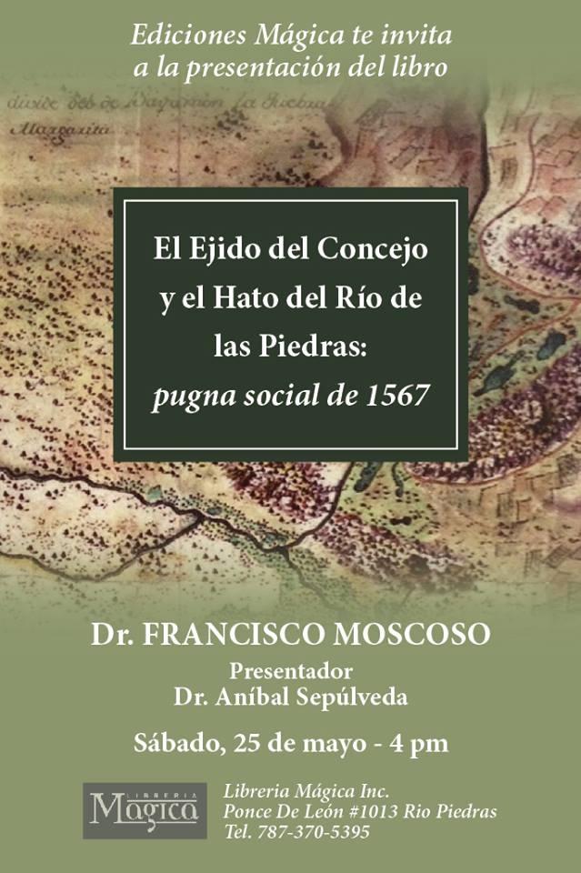 Presentación del Libro: El Ejido del Concejo y el Hato del Río de Las Piedras @ Librería Mágica, Río Piedras