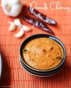 Garlic chutney Garlic (small variety)	 15 flakes  Dry Red chilli	 6  Coconut, grated	 1/4 cup  Asafoetida	 A pinch  Salt	 As needed  Tamarind (optional)	 A pinch    To temper Oil	1 tsp Mustard	3/4 tsp Curry leaves	few