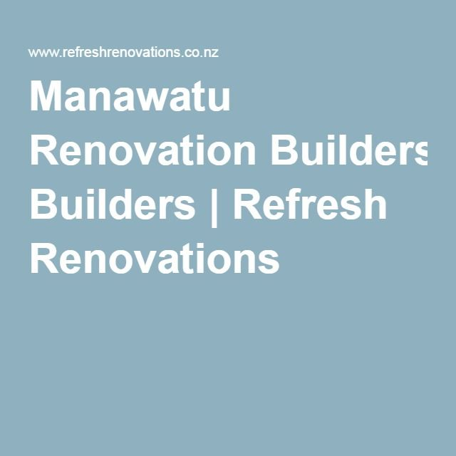 Manawatu Renovation Builders | Refresh Renovations