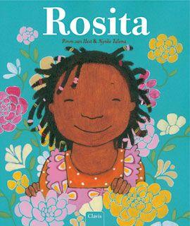 Rosita, Pimm van Hest & Nynke Talsma, Clavis 2009. Una storia di adozione.
