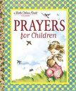 Prayers for Children - Little Golden Books