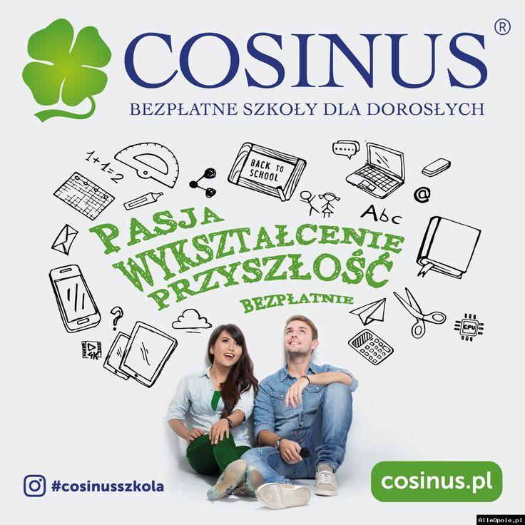 Bezpłatnie ! uzupełnij wykształcenie w szkołach dla dorosłych COSINUS (Opole) http://www.alleopole.pl/