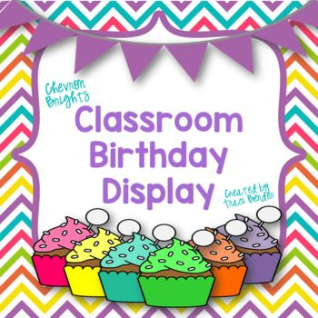 """Display your students' birthdays with this adorable """"chevron brights' birthday display.   *Includes 3 sizes! Print 6 per page, 4 per page, or 2 per page. You choose!  *A """"Birthdays"""" header is included in both portrait and landscape and a coordinating mini banner that can be hung above using string or ribbon. See preview.  This product coordinates with my other """"chevron brights"""" decor."""