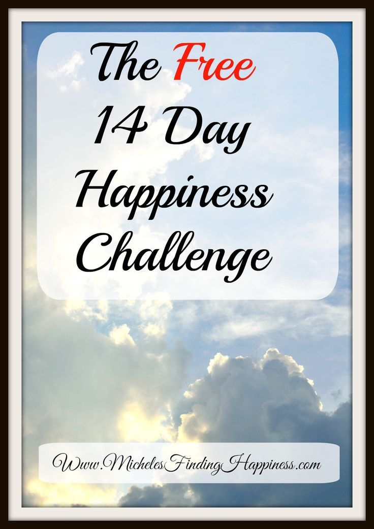 The 14 Day Happiness Challenge.  Challenge yourself to find happiness with 14 days of simple things you can do to create a happier life for yourself.