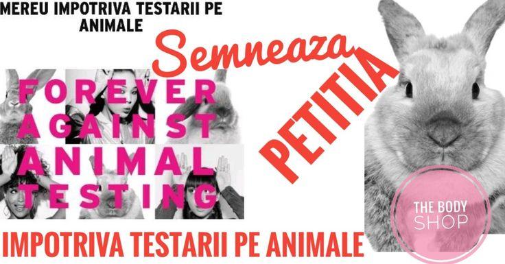 Petitie impotriva testarii pe animale The Body Shop