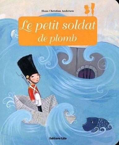 Minicontes Classiques : le Petit Soldat de Plomb - Dès 3 ans: Amazon.fr: Anne Royer, Céline Chevrel: Livres