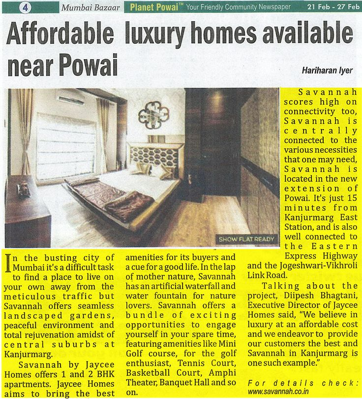 Do you know Savannah is the most admired affordable luxury project available near Powai? Check out the article on Planet Powai fortnightly newspaper. For more information visit :-www.savannah.co.in