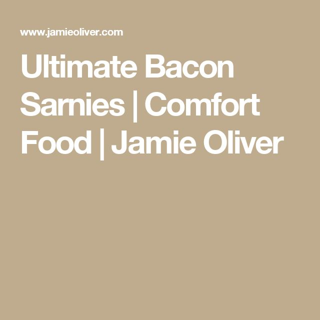 Ultimate Bacon Sarnies | Comfort Food | Jamie Oliver