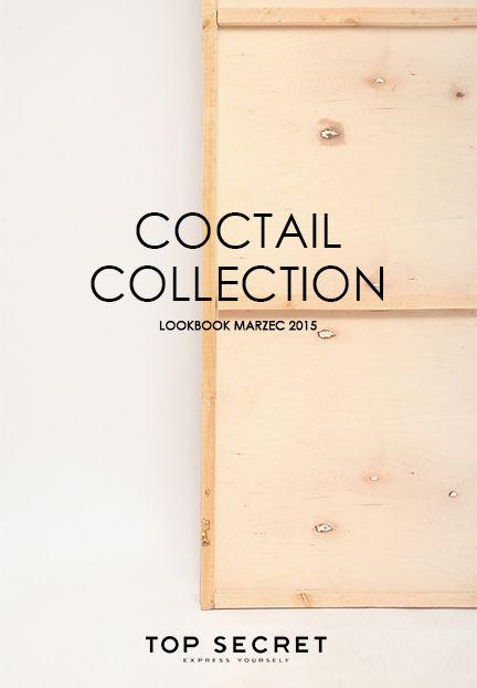 #Coctail Collection od Top Secret