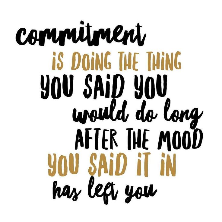 """""""Commitment is doing the thing you said you would do long after the mood you it in has left you"""" - George Zaluki  #commitment #purpose #quote"""