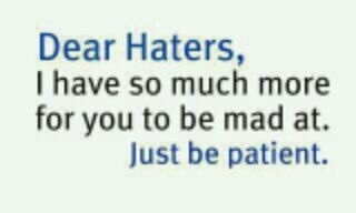 Dear Haters!Laugh, Life, Inspiration, Quotes, Haters Gonna, True, Funny Stuff, Things, Dear Haters