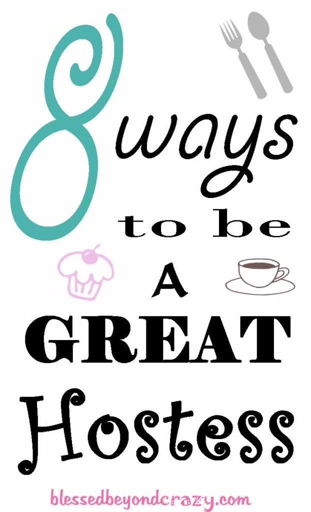 8 Ways to be a Great Hostess