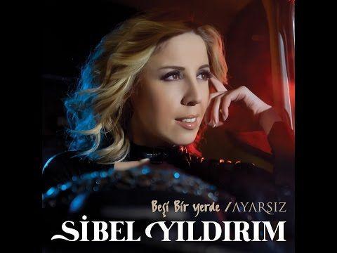 Sibel Yıldırım Beşi Bir Yerde Ayarsız Albümü | Müzik Onair