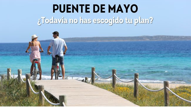 Ofertas en www.viajesviaverde.es: Puente de Mayo ¿Todavía no has escogido tu plan?