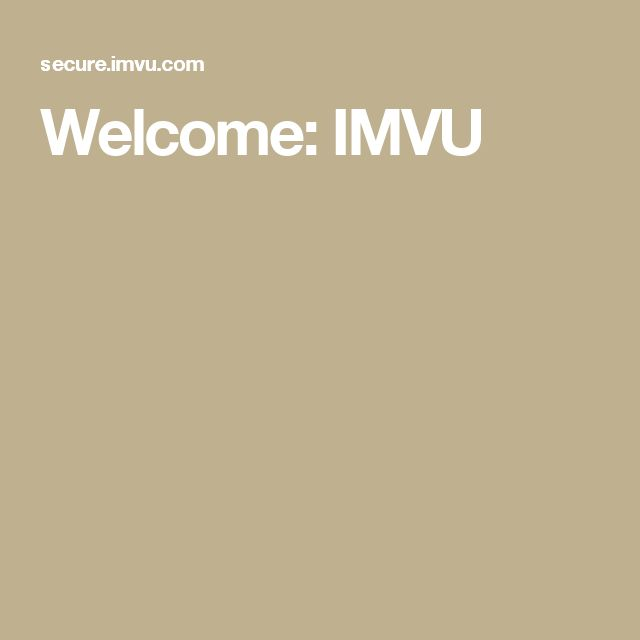 Welcome: IMVU