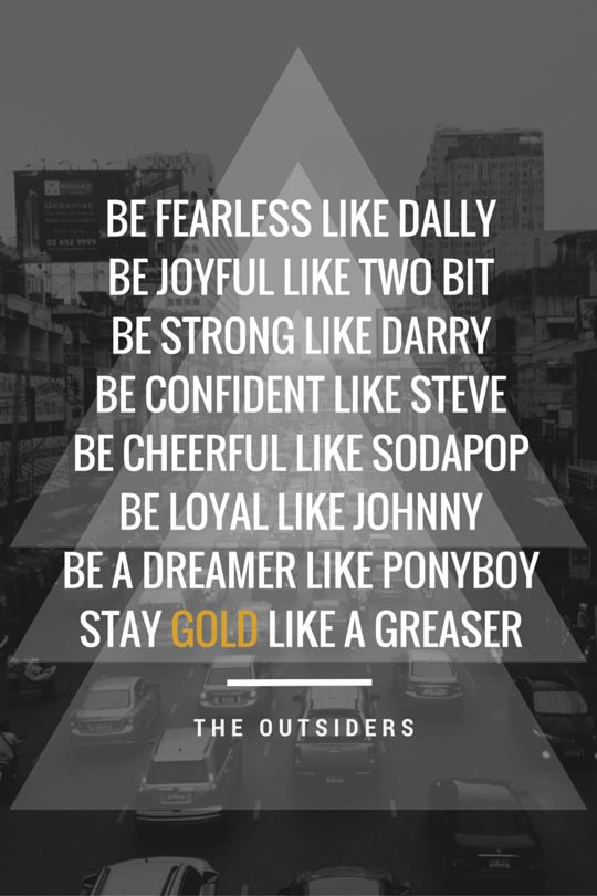 Stay Gold Like a Greaser // The Outsiders // Design: Caitlin Galo // www.canva.com/missgalo